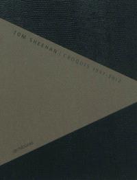 Tom Sheehan : croquis 1997-2012