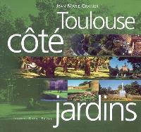 Toulouse côté jardins