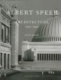 Albert Speer : architecture 1932-1942