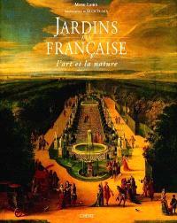 Jardins à la française : l'art et la nature