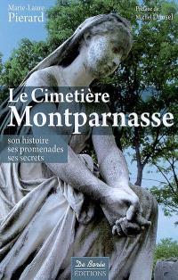 Le cimetière Montparnasse : son histoire, ses promenades, ses secrets