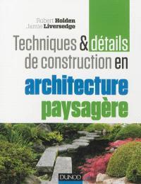 Techniques & détails de construction en architecture paysagère