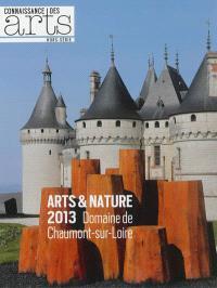 Arts & nature 2013 : domaine de Chaumont-sur-Loire