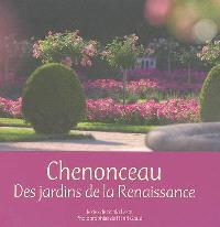 Chenonceau : des jardins de la Renaissance