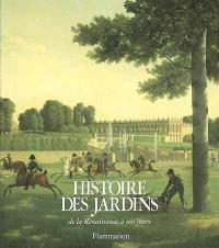 Histoire des jardins : de la Renaissance à nos jours