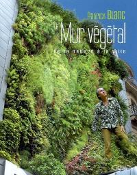 Le mur végétal : de la nature à la ville