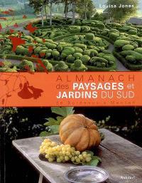 Almanach des paysages et des jardins du Sud : de Bordeaux à Menton