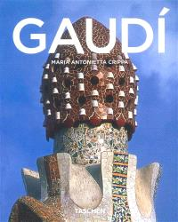 Antoine Gaudi, 1852-1926 : de la nature à l'architecture