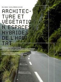 Architecture et végétation : espaces hybrides de l'habitat