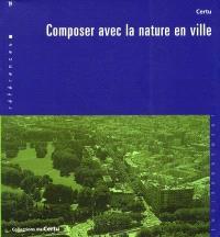 Composer avec la nature en ville