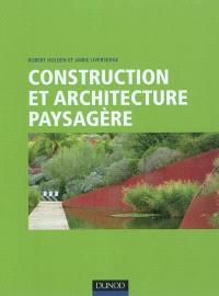 Construction et architecture paysagère