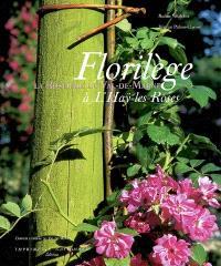 Florilège : la Roseraie du Val-de-Marne à L'Hay-les-Roses