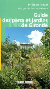 Guide des parcs et jardins de Gironde