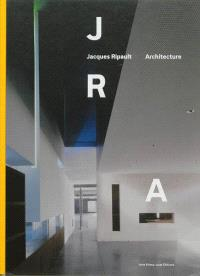 Jacques Ripault : architecture