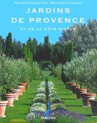 Jardins de Provence et de la Côte d'Azur = Gardens of Provence and the Côte d'Azur = Gärten in der Provence und an der Côte d'Azur