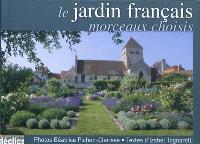 Le jardin français : morceaux choisis