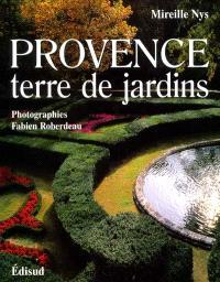 Provence : terre de jardins