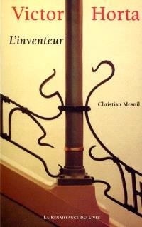 Victor Horta : l'inventeur