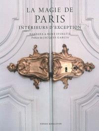 La magie de Paris : intérieurs d'exception
