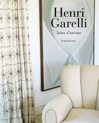 Henri Garelli : scènes d'intérieur