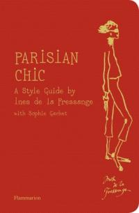 Parisian chic : a style guide