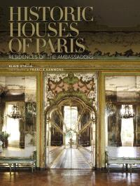 Historic houses of Paris : residences of the ambassadors