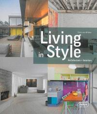 Living in style : architecture + interiors