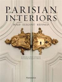 Parisian interiors : bold, elegant, refined