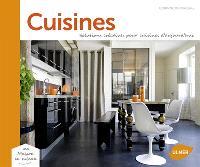 Cuisines : solutions créatives pour cuisines d'aujourd'hui