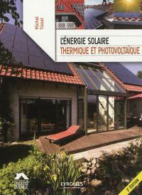 L'énergie solaire thermique et photovoltaïque