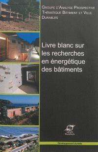 Livre blanc sur les recherches en énergétique des bâtiments