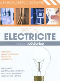 Spécial électricité : mini-encyclopédie du bricolage