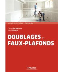 Doublages et faux plafonds