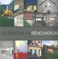 La bible de la rénovation. Volume 1