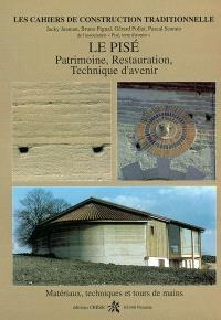 Le pisé : patrimoine, restauration, technique d'avenir