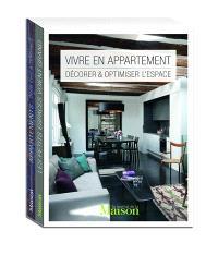 Vivre en appartement : décorer et optimiser l'espace
