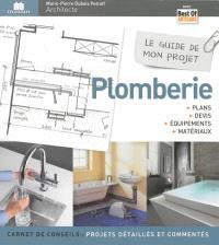 Le guide de mon projet plomberie : plans, devis, équipements & matériaux