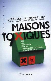 Maisons toxiques