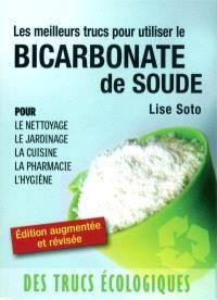 Meilleurs trucs pour utiliser le bicarbonate de soude