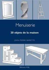 Menuiserie : 20 objets de la maison