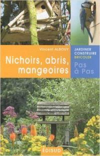 Nichoirs, abris, mangeoires