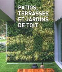 Patios, terrasses & jardins sur le toit