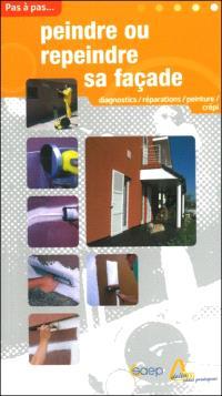 Peindre ou repeindre sa façade : diagnostic, réparation, peinture, crépi