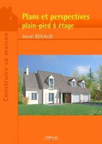 Plans et perspectives : plain-pied et étage