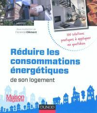 Réduire les consommations énergétiques de son logement