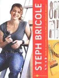 Steph bricole  : guide de rénovation pour les filles