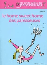 Le home sweet home des paresseuses