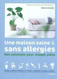 Une maison saine & sans allergies : des solutions pour chaque pièce