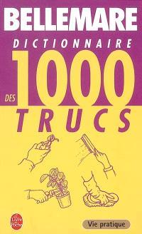 Dictionnaire des 1.000 trucs