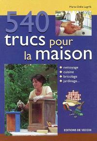 540 trucs pour la maison